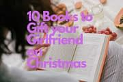 10 Books to Gift your Girlfriend on Christmas